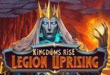 slot-kingdoms-rise-legion-uprising